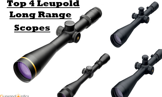 Best Long Range Shooting Scopes From Leupold That Reach